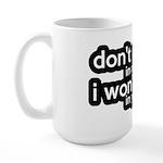 Don't Pray In My School Large Mug