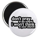 Don't Pray In My School Magnet
