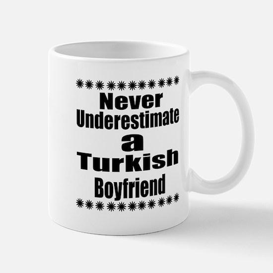 Never Underestimate A Turkish Bo Mug