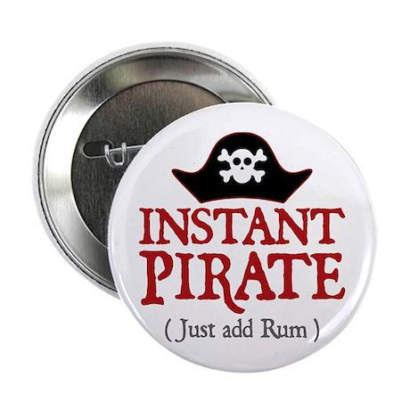 "Instant Pirate - 2.25"" Button"