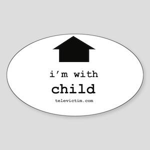 """i'm with child"" Oval Sticker"