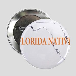 """Florida Native 2.25"""" Button"""
