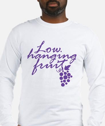Low Hanging Fruit Grapes Wine Lover Long Sleeve T-