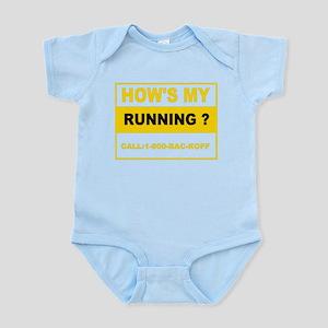 How's my running Infant Bodysuit