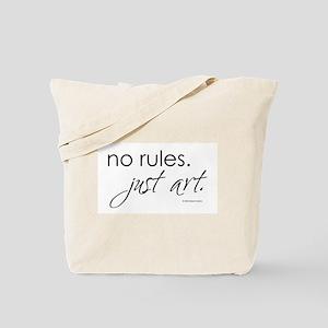 No Rules. Just art. Tote Bag