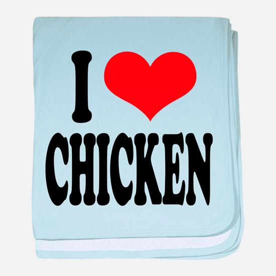 ilovechickenblk.png baby blanket