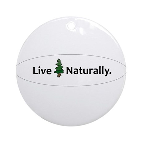 Live Naturally Ornament (Round)