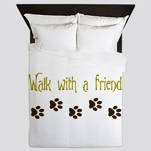 Walk With a Friend Queen Duvet