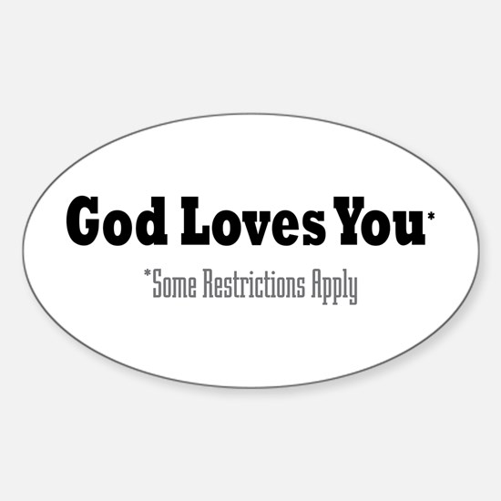 God Loves You Oval Decal