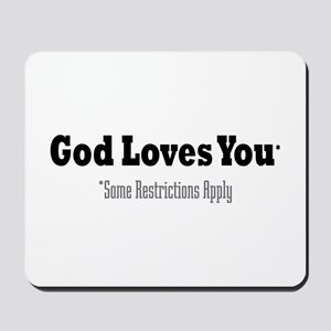 God Loves You Mousepad