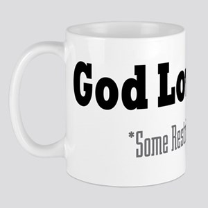 God Loves You Mug
