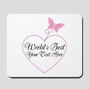 Personalized Worlds Best Mousepad