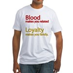Blood-Loyalty Fitted T-Shirt