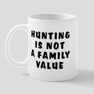 Hunting...family value - Mug