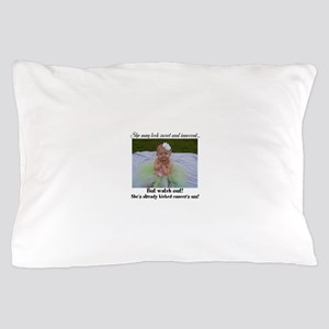 Kicked Cancer's ass Pillow Case