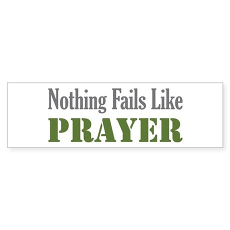 Nothing Fails Like Bumper Sticker