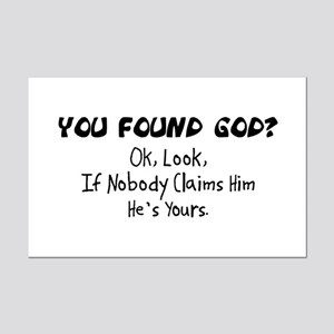 You Found God Mini Poster Print