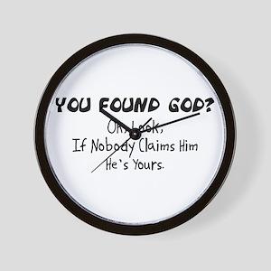 You Found God Wall Clock
