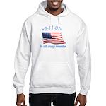 9/11 Tribute - Always Remember Hooded Sweatshirt