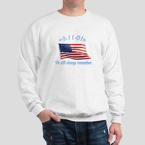 9/11 Tribute - Always Remember Sweatshirt