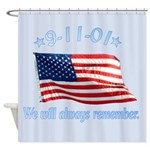 9/11 Tribute - Always Remember Shower Curtain