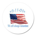 9/11 Tribute - Always Remember Round Car Magnet