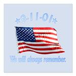 9/11 Tribute - Always Remember Square Car Magnet 3