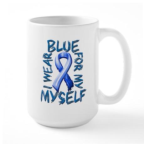 I Wear Blue for Myself.png Large Mug