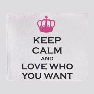 Keep Calm And Love Who You Want Throw Blanket