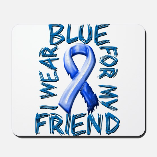 I Wear Blue for my Friend.png Mousepad