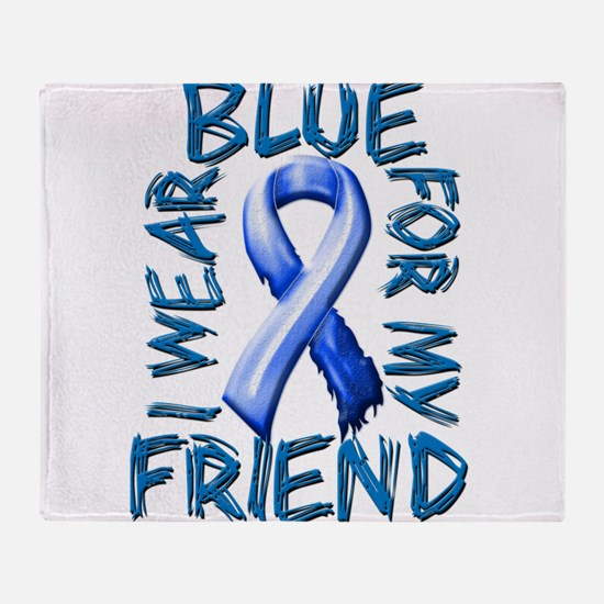 I Wear Blue for my Friend.png Throw Blanket