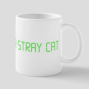 "American Psycho ""Feed Me a Stray Cat"" Mug"