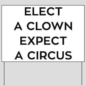 Anti Trump Elect A Clown Yard Sign