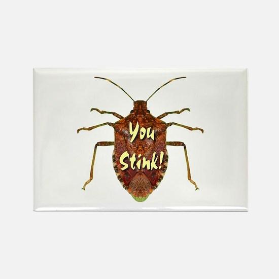 You Stink Stink Bug Rectangle Magnet