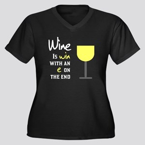 Wine is win with an e on the end Women's Plus Size