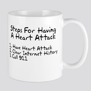 Steps for having a heart attack Mug