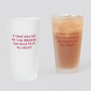A friend once told me Drinking Glass