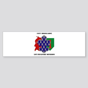 1st Brigade, 1st Infantry Division with Text Stick