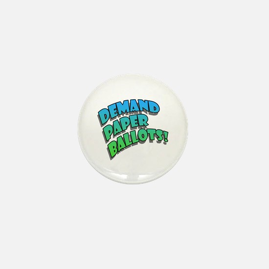 Demand Paper Ballots! Mini Button