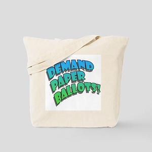 Demand Paper Ballots! Tote Bag