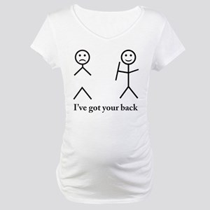 i got your back cu ochi Maternity T-Shirt