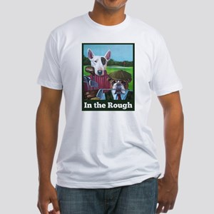 In The Rough Fitted T-Shirt