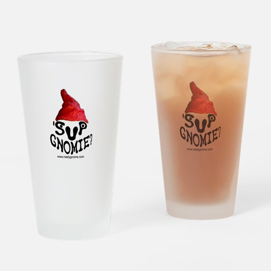 'Sup Gnomie - Drinking Glass