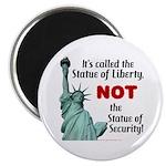 Liberty, Not Security Magnet