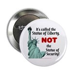 Liberty, Not Security Button
