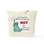 Liberty, Not Security Tote Bag