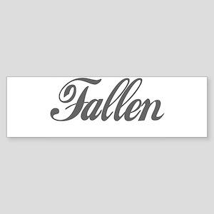 FALLEN Bumper Sticker