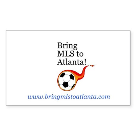 Bring MLS to Atlanta! Rectangle Sticker