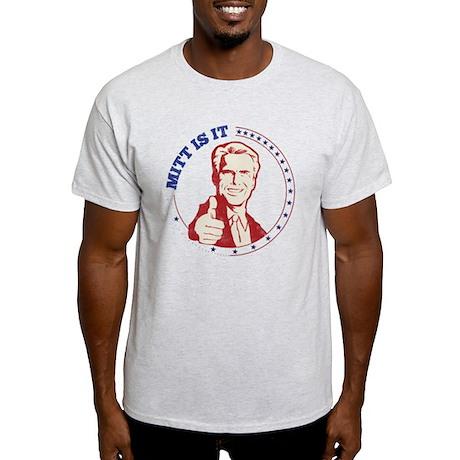 Mitt Is It Light T-Shirt