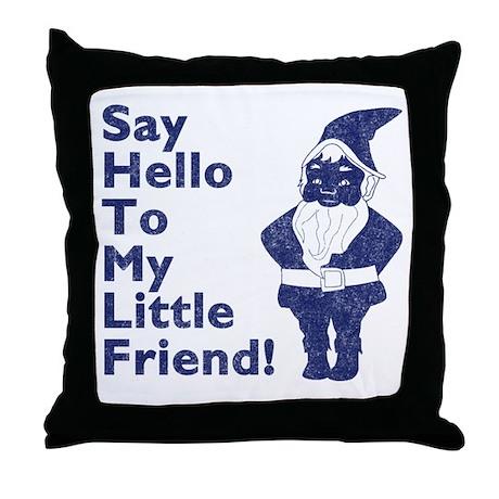 Hello Little Friend Throw Pillow
